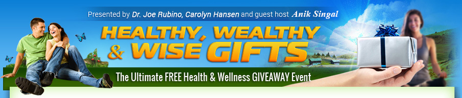 Healthy, Wealthy & Wise Gifts 6 :: WELCOME!