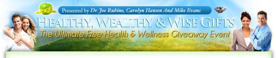 Healthy, Wealthy & Wise Gifts 4 :: WELCOME!